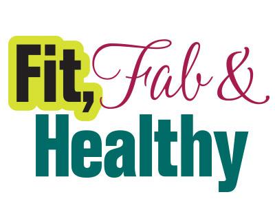 Fit, Fab & Healthy