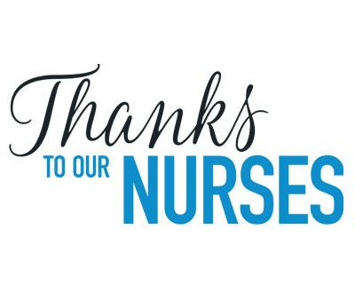 Thanks to Our Nurses