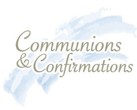 Communions & Confirmations