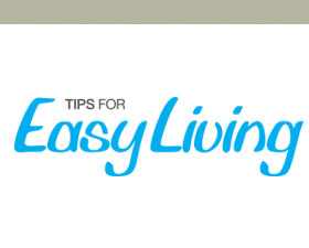 Tips for Easy Living