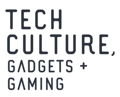 Tech Culture, Gadgets & Gaming
