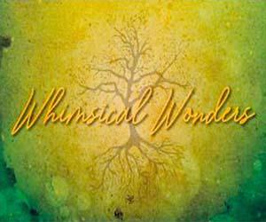Whimsical Wonders